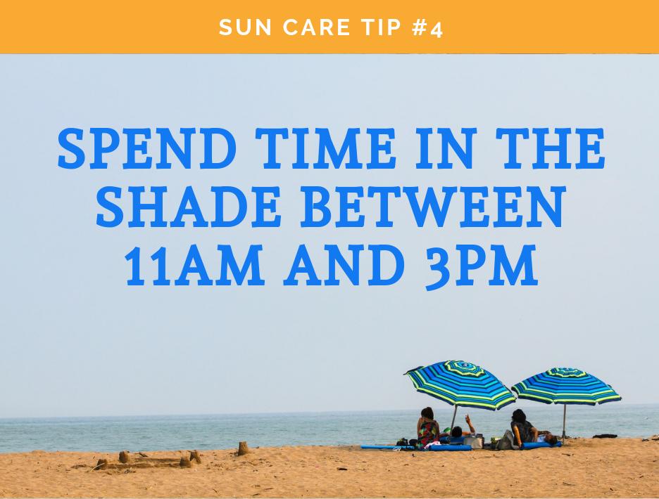 Sun Care Tip #4